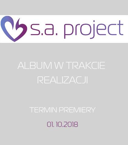 Projekt muzyczny – S.A. Project – ALBUM W TRAKCIE REALIZACJI
